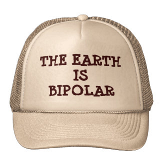 The Earth is Bipolar Trucker Hat