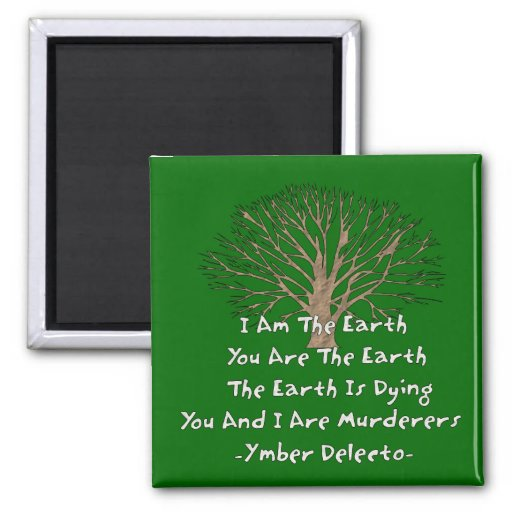 The Earth Is Dying 2 Inch Square Magnet