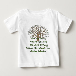The Earth Is Dying Baby T-Shirt