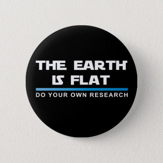 THE EARTH IS FLAT Button