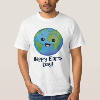 The Earth is Happy Day T-Shirt
