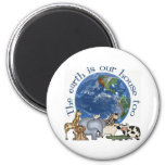 The Earth Is Our House Too Ecology Fridge Magnet