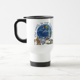 The Earth Is Our House Too 15 Oz Stainless Steel Travel Mug