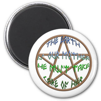 the earth is our mother 2 inch round magnet