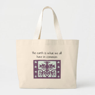 The earth is what we all have in common large tote bag