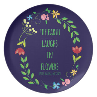 The Earth Laughs in Flowers Melamine Plate