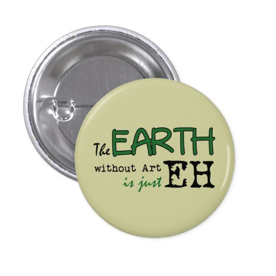 The Earth Without Art Button