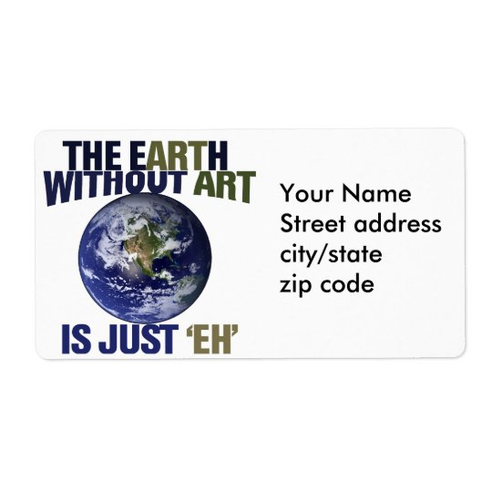 The Earth without Art Label