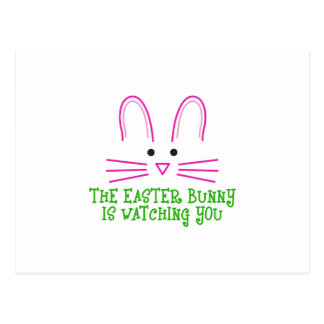 THE EASTER BUNNY IS WATCHING YOU POST CARDS