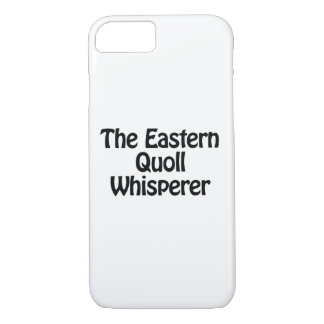 the eastern quoll whisperer iPhone 8/7 case