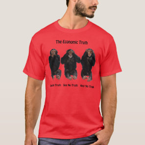 The Economic Truth T-Shirt