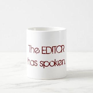 The Editor has Spoken Classic White Coffee Mug