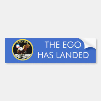 THE EGO HAS LANDED BUMPER STICKER