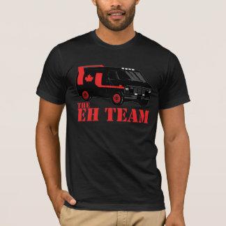 the eh team - all hail canada T-Shirt