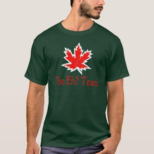 The Eh? Team - Dark T-Shirt