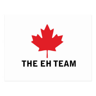 The EH Team Funny Canada Postcard