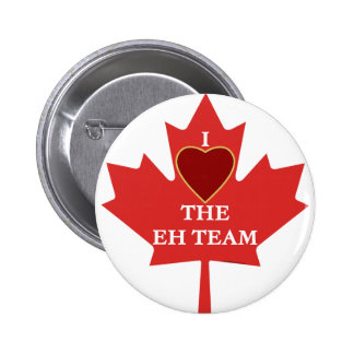 The Eh Team Pinback Button