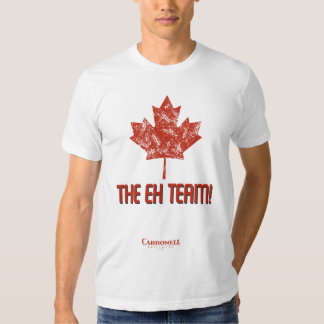 The Eh Team! T-shirts