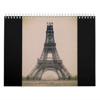 The Eiffel Tower: State of the Construction 1888 Calendar