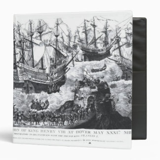 The Embarkation of Henry VIII  at Dover Binder