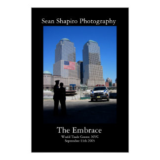 The Embrace - 9/11 Memorial  Poster