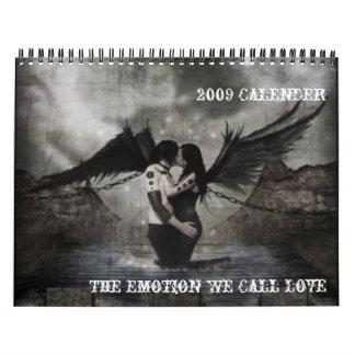 The Emotion We Call Love 2009 Calender Calendar