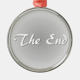 The End Grey Metal Ornament
