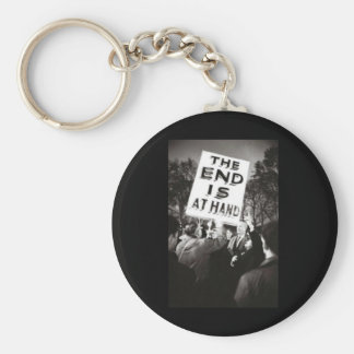 The End Is At Hand Keychain
