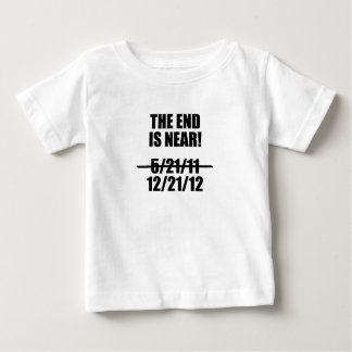 The End is Near? Baby T-Shirt