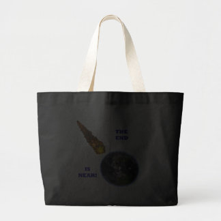 The End Is Near Canvas Bag