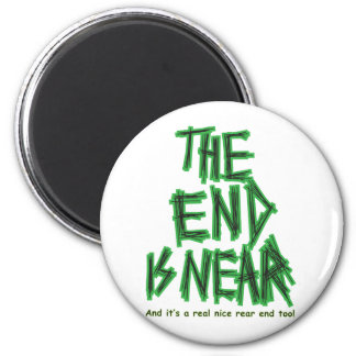 the End is Near Magnet