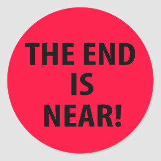 The End is Near Stickers