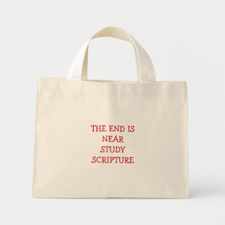 THE END IS NEAR STUDY SCRIPTURE TOTE BAG