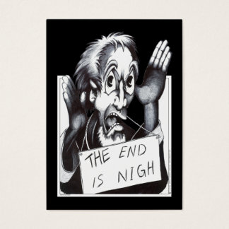 The End is Nigh Business Card