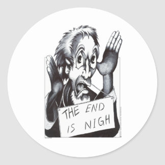 The End is Nigh Classic Round Sticker