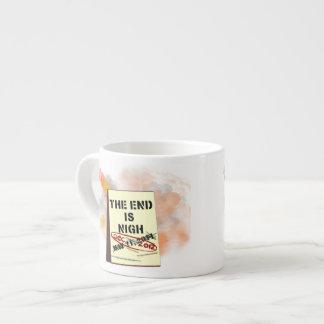 The End is Nigh Espresso Mug