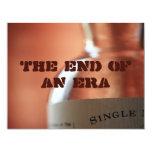 "The end of an era 4.25"" x 5.5"" invitation card"