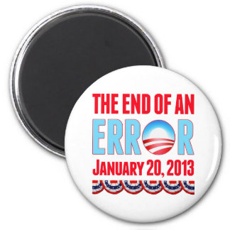 The End of An Error January 20, 2013 Obama 2 Inch Round Magnet