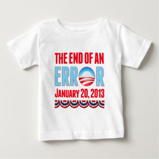 The End of An Error January 20, 2013 Obama Baby T-Shirt