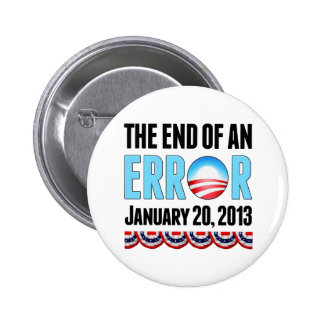 The End of An Error January 20, 2013 Obama Pinback Button