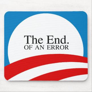 THE END OF AN ERROR MOUSE PAD