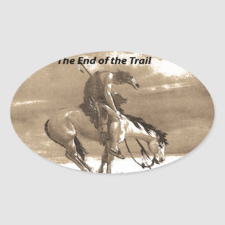 The End of the Trail Oval Sticker