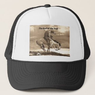 The End of the Trail Trucker Hat