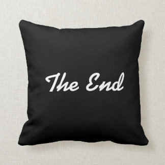 """""""The End"""" Throw Pillow"""