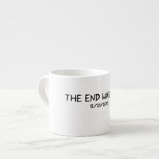 The End Was Near. Espresso Mug