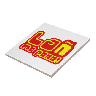 THE EÑE PUTS TO ME SMALL SQUARE TILE