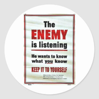 The Enemy Is Listening Classic Round Sticker