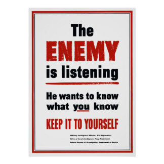 The Enemy Is Listening - Keep It To Yourself Poster