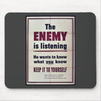 The Enemy Is Listening Mouse Pad
