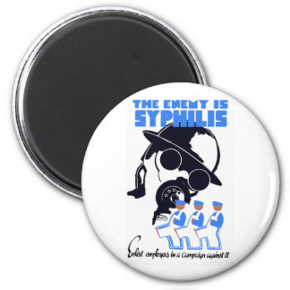 The Enemy Is Syphilis 2 Inch Round Magnet